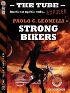 Strong Bikers by Paolo C. Leonelli