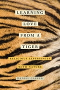 Learning Love from a Tiger f7baa2d2-d1e7-4e93-94b3-9bd2d4bba1ec