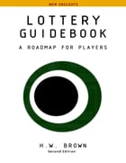 Lottery Guidebook: A Roadmap for Players, New Insights