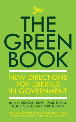 The Green Book New directions for Liberals in government