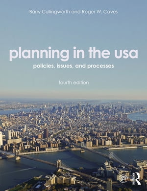 Planning in the USA Policies, Issues, and Processes
