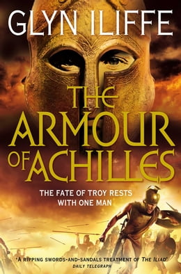 Book The Armour of Achilles by Glyn Iliffe