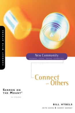 Book Sermon on the Mount 2: Connect with Others by Bill Hybels