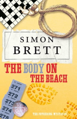 Book The Body on the Beach: The Fethering Mysteries by Simon Brett