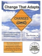 Change That Adapts by Jabe Fincher Jr