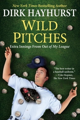 Book Wild Pitches by Dirk Hayhurst