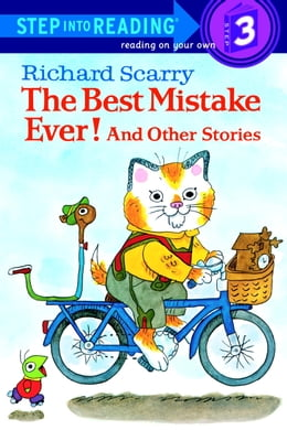 Book Richard Scarry's The Best Mistake Ever! and Other Stories by Richard Scarry
