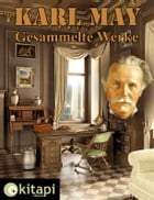 Karl May - Gesammelte Werke by Karl May