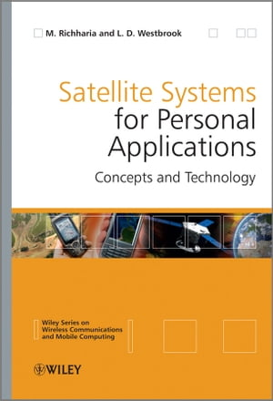 Satellite Systems for Personal Applications Concepts and Technology