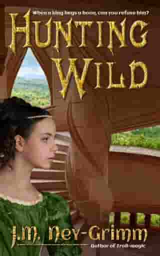 Hunting Wild by J.M. Ney-Grimm