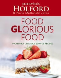 Delicious, Healthy, Sugar-Free: How to create simple, superfood recipes to increase energy and lose…