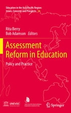 Assessment Reform in Education: Policy and Practice by Rita Berry