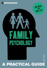 Introducing Family Psychology: A Practical Guide