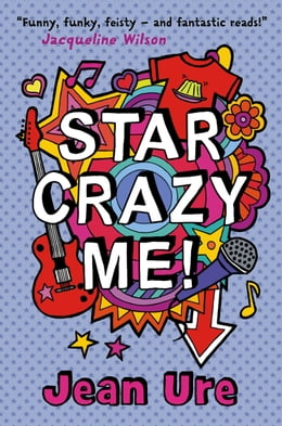 Book Star Crazy Me by Jean Ure