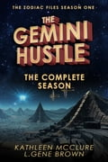 The Gemini Hustle: The Complete Season 967fc9a5-10d5-4f15-9c7a-a1164c8eb021