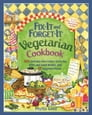 Fix-It and Forget-It Vegetarian Cookbook Cover Image