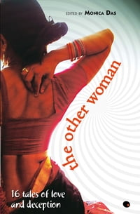 The Other Woman : 16 Tales Of Love And Deception