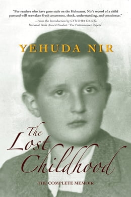 Book The Lost Childhood: The Complete Memoir by Yehuda Nir