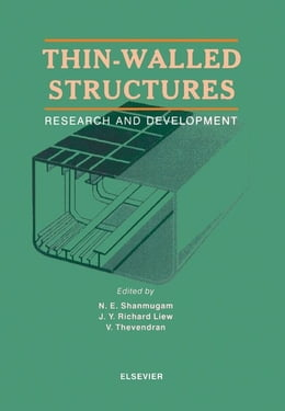 Book Thin-Walled Structures: Research and Development by J.Y. Richard Liew