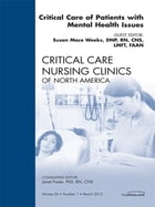 Critical Care of Patients with Mental Health Issues, An Issue of Critical Care Nursing Clinics - E-Book by Susan Mace Weeks, DNP, RN, CNS, LMFT, LCDC