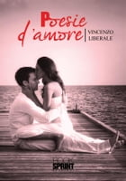 Poesie d'amore by Vincenzo Liberale
