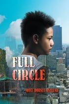 Full Circle by Joyce Ostlund