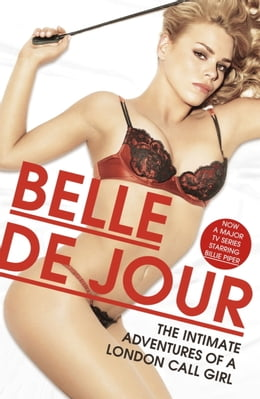Book The Intimate Adventures Of A London Call Girl by Belle de Jour