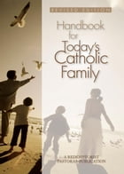 Handbook for Today's Catholic Family by A Redemptorist Pastoral Publication