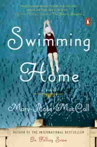 Swimming Home: A Novel by Mary-Rose MacColl