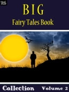 Big Fairy Tales Book Collection Volume 2 by Ray Kay