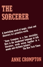 The Sorcerer by Anne Eliot Crompton