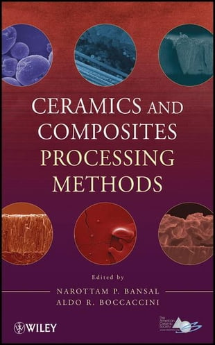 Ceramics and Composites Processing Methods