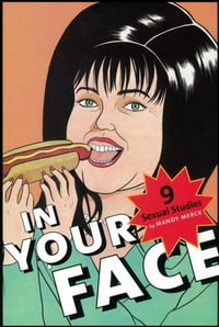 In Your Face: 9 Sexual Studies