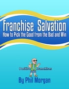 Franchise Salvation by Phil Morgan