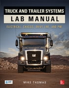 Truck and Trailer Systems Lab Manual by Mike Thomas