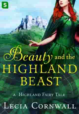 Beauty and the Highland Beast: A Highland Fairy Tale