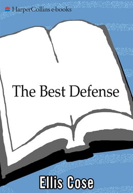Book The Best Defense by Ellis Cose