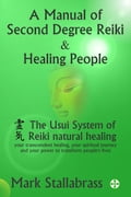 A Manual of Second Degree Reiki and Healing People a043782e-3ea0-4067-9473-7a77841c1f1e