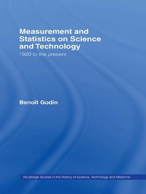 Measurement and Statistics on Science and Technology 1920 to the Present