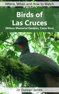 Birds of Las Cruces (Wilson Memorial Gardens, Costa Rica) 506c48cd-3e0f-410a-9f1e-7da9de0b18df