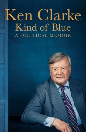 Kind of Blue A Political Memoir