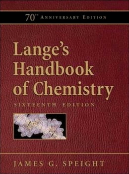 Book Lange's Handbook of Chemistry, 70th Anniversary Edition by James Speight