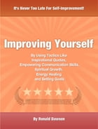 Improving Yourself by Ronald Dawson