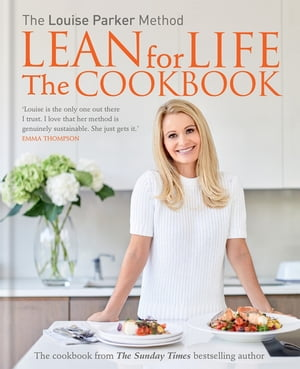The Louise Parker Method: Lean for Life The Cookbook