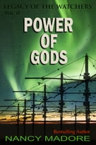 Power of Gods by Nancy Madore