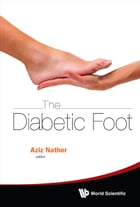 The Diabetic Foot by Aziz Nather