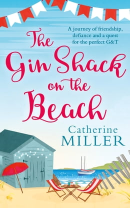 Book The Gin Shack on the Beach by Catherine Miller