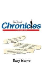 The Chronicle Chronicles: Volume One by Tony Horne