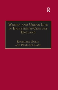 Women and Urban Life in Eighteenth-Century England