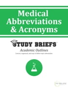 Medical Abbreviations and Acronyms by Little Green Apples Publishing, LLC ™